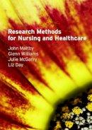 Maltby, John; Williams, Glenn; McGarry, Julie; Day, Liz - Research Methods for Nursing and Healthcare - 9780273718505 - V9780273718505