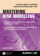 Day, Alastair - Mastering Risk Modelling - 9780273719298 - V9780273719298