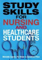 Maier, Pat; Price, Geraldine; Cowen, Michelle - Study Skills for Nursing and Healthcare Students - 9780273724599 - V9780273724599