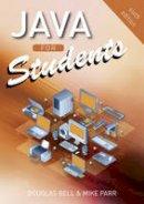 Bell, Douglas; Parr, Mike - Java for Students - 9780273731221 - V9780273731221