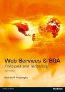 Papazoglou, Michael P. - Web Services and SOA - 9780273732167 - V9780273732167