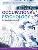 Steptoe-Warren, Gail - Occupational Psychology - 9780273734208 - V9780273734208