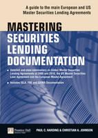 Harding, Paul; Johnson, Christian - Mastering Securities Lending Documentation - 9780273734970 - V9780273734970