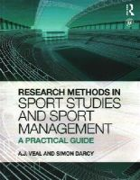 Veal, A. J.; Darcy, Simon - Research Methods in Sport Studies and Sport Management: A Practical Guide - 9780273736691 - V9780273736691