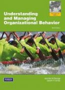 George, Jennifer M.; Jones, Gareth R. - Understanding and Managing Organizational Behavior - 9780273753797 - V9780273753797