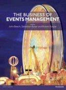 Beech, John; Kaiser, Sebastian; Kaspar, Robert - Events Management - 9780273758624 - V9780273758624