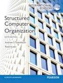 Tanenbaum, Andrew S.; Austin, Todd - Structured Computer Organization - 9780273769248 - V9780273769248