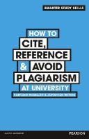 McMillan, Kathleen - How to Cite, Reference & Avoid Plagiarism at University (Smarter Study Skills) - 9780273773337 - V9780273773337
