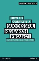 McMillan, Kathleen, Weyers, Jonathan - How to Complete a Successful Research Project - 9780273773924 - V9780273773924