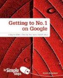 Amerland, David - Getting to No. 1 on Google in Simple Steps - 9780273774778 - V9780273774778