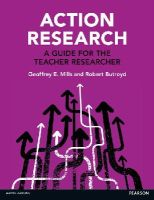 Mills, Geoffrey E.; Butroyd, Robert - Action Research - 9780273781363 - V9780273781363
