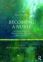 - Becoming a Nurse: Fundamentals of Professional Practice for Nursing - 9780273786214 - V9780273786214