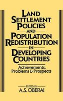 - Land Settlement Policies and Population Redistribution in Developing Countries - 9780275927998 - V9780275927998