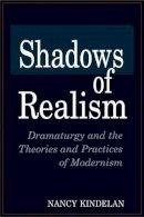 Kindelan, Nancy - Shadows of Realism - 9780275954710 - V9780275954710