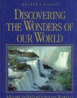 Editors of Reader's Digest - Discovering the Wonders of Our World: A Guide to Nature's Scenic Marvels - 9780276421082 - KEX0242813