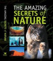 ---- - The Amazing Secrets of Nature (Readers Digest) - 9780276440960 - KTJ0025492