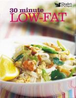 - 30 Minute Low-fat: More Than 100 Deliciously Quick Recipes (30 Minute) - 9780276442537 - KTJ0009103