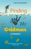 Rhodes, David - Finding Mr. Goldman: A Parable - 9780281073320 - V9780281073320
