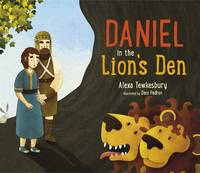 Tewkesbury, Alexa - Daniel in the Lion's Den - 9780281074983 - V9780281074983