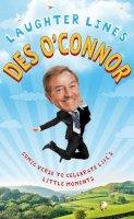 O'Connor, Des - Laughter Lines - 9780283072185 - KRA0009803