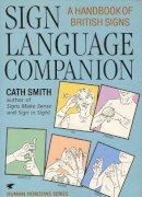 Smith, Cath - Sign Language Companion - 9780285633339 - V9780285633339
