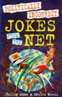 Adams, Phillip, Newell, Patrice - Politically Incorrect Jokes from the Net - 9780285634459 - KLJ0008097