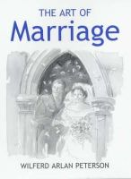 Peterson, Wilfred Arlan - The Art of Marriage - 9780285637207 - V9780285637207