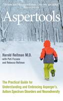 Reitman, Harold, Fizzano, Pati, Reitman, Rebecca - Aspertools: A Practical Guide for Understanding and Embracing Asperger's, Autism Spectrum Disorders and Neurodiversity - 9780285643642 - V9780285643642