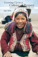 Bolin, Inge - Growing Up in a Culture of Respect - 9780292712980 - V9780292712980