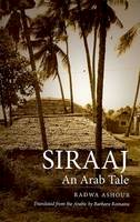 Ashour, Radwa - Siraaj: An Arab Tale (CMES Modern Middle East Literatures in Translation) - 9780292717527 - V9780292717527