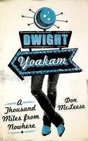 McLeese, Don - Dwight Yoakam - 9780292723818 - V9780292723818