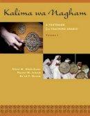 Abuhakema, Ghazi M., Isleem, Nasser M., Qasem, Ra'ed F. - Kalima wa Nagham: A Textbook for Teaching Arabic, Volume 1 (English and Arabic Edition) - 9780292757752 - V9780292757752