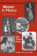 Pablos, Julia Tunon - Women in Mexico - 9780292781610 - V9780292781610
