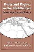 Ellis Goldberg - Rules and Rights in the Middle East: Democracy, Law, and Society - 9780295972862 - KEX0070050