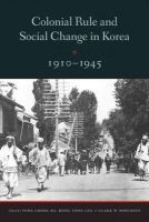 - Colonial Rule and Social Change in Korea, 1910-1945 - 9780295992167 - V9780295992167