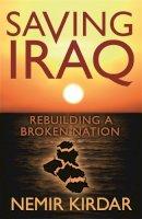 Kirdar, Nemir - Saving Iraq - 9780297858171 - KTG0008496