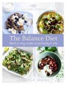 Irvine, Jennifer - Pure Package the Balance Diet - 9780297866596 - V9780297866596