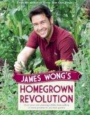 Wong, James - James Wong's Homegrown Revolution - 9780297867128 - V9780297867128