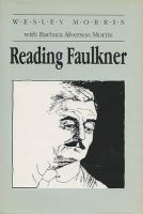 Wesley Morris - Reading Faulkner - 9780299122201 - KNW0003054