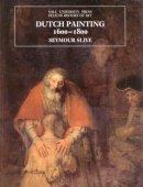 Slive, Seymour - Dutch Painting, 1600-1800 - 9780300074512 - V9780300074512