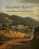 Daniels, Dr. Stephen - Humphry Repton: Landscape Gardening and the Geography of Georgian England (Paul Mellon Centre for Studies in Britis) - 9780300079647 - V9780300079647