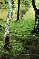 Spirn, Anne Whiston - The Language of Landscape - 9780300082944 - V9780300082944