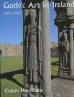 Hourihane, Colum - GOTHIC ART IN IRELAND - 9780300094350 - KEX0283178