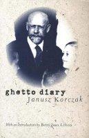Korczak, Janusz - Ghetto Diary - 9780300097429 - V9780300097429