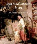 Kinmonth, Claudia - Irish Rural Interiors in Art - 9780300107326 - KEX0276536