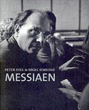 Hill, Peter; Simeone, Nigel - Messiaen - 9780300109078 - V9780300109078