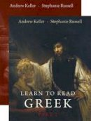 Keller, Andrew; Russell, Stephanie - Learn to Read Greek - 9780300167726 - V9780300167726