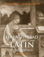 Keller, Andrew, Russell, Stephanie - Learn to Read Latin, Second Edition (Workbook) - 9780300194968 - V9780300194968