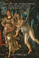 Barolsky, Paul - Ovid and the Metamorphoses of Modern Art from Botticelli to Picasso - 9780300196696 - V9780300196696
