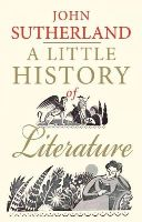 Sutherland, John - A Little History of Literature - 9780300205312 - V9780300205312